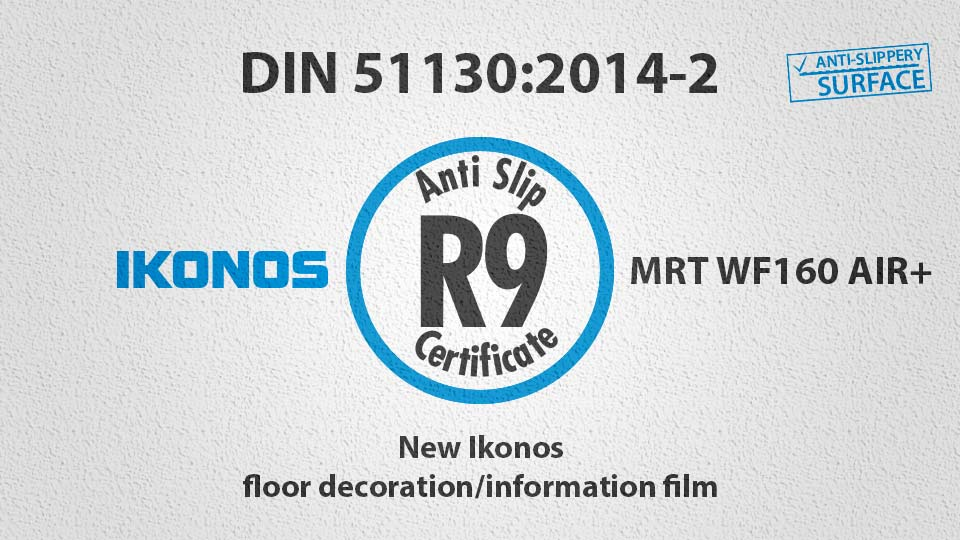 Anti-slippery self-adhesive printing film certified – DIN 51130:2014-2