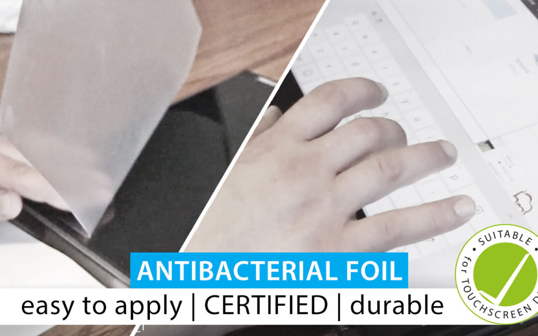 Useful applications – antibacterial foil for use with touchscreen devices